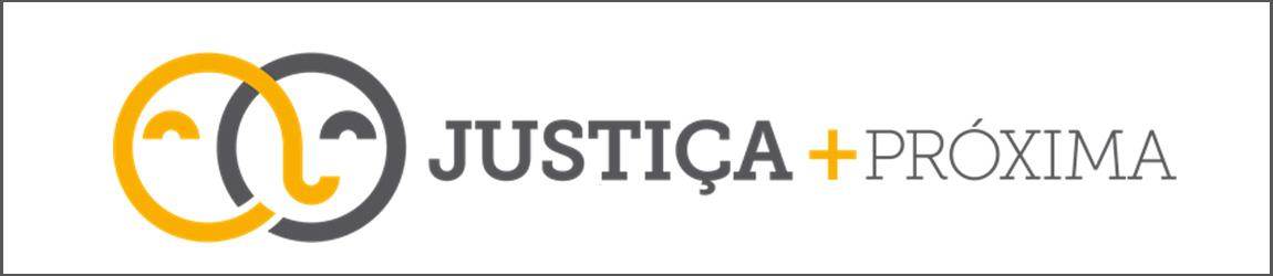 Justiça + Próxima